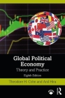 Global Political Economy: Theory and Practice Cover Image