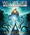 Will Wilder: The Relic of Perilous Falls Cover Image