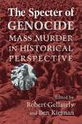 The Specter of Genocide: Mass Murder in Historical Perspective Cover Image