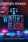 Winter's Reason: Talon Winter Legal Thriller #3 Cover Image
