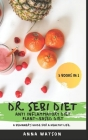 Dr. Sebi Diet + Anti Inflammatory Diet + Plant-Based Diet: A Beginner's Guide for a Healthy Life. 3 Books in 1 Cover Image