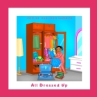 All Dressed Up Cover Image
