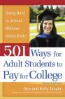 501 Ways for Adult Students to Pay for College: Going Back to School Without Going Broke Cover Image