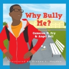 Why Bully Me? Cover Image