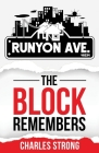 Runyon Ave: The Block Remembers Cover Image