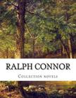 Ralph Connor, Collection novels Cover Image
