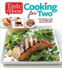 Taste of Home Cooking for Two: Save Money & Time with Over 130 Meals for Two Cover Image
