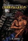 The Upper Limits: Unbreakable Cover Image
