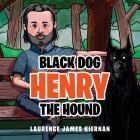 Black Dog Henry the Hound Cover Image