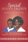 Special Hidden Talents: The Missing Link - Amadi's Story (One mother's personal journey through the world of special education needs) Cover Image