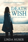 Death Wish: gripping psychological suspense Cover Image
