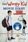 The Wimpy Kid Movie Diary: How Greg Heffley Went Hollywood Cover Image