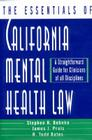 The Essentials of California Mental Health Law: A Straightforward Guide for Clinicians of All Disciplines Cover Image