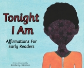 Tonight I Am: Affirmations For Early Readers Cover Image