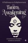 Tantra Awakening: 8 Pathways to Enlightenment Cover Image