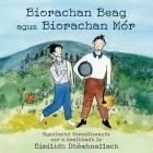 Biorachan Beag agus Biorachan Mór: Sgeulachd thraidiseanta air a dealbhadh le Eimilidh Dhòmhnallach Cover Image