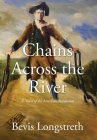 Chains Across the River - A Novel of the American Revolution Cover Image