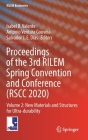 Proceedings of the 3rd Rilem Spring Convention and Conference (Rscc 2020): Volume 2: New Materials and Structures for Ultra-Durability (Rilem Bookseries #33) Cover Image