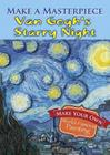 Make a Masterpiece -- Van Gogh's Starry Night (Dover Little Activity Books) Cover Image