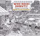 Who Needs Donuts? Cover Image