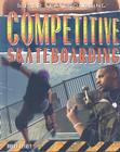 Competitive Skateboarding (Super Skateboarding) Cover Image