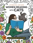 Women Reading with Cats: A Coloring Book for Book Lovers Cover Image