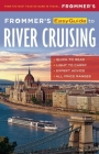 Frommer's Easyguide to River Cruising (Easy Guides) Cover Image