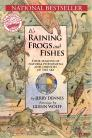It's Raining Frogs and Fishes: Four Seasons of Natural Phenomena and Oddities of the Sky  Cover Image