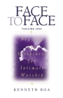 Face to Face: Praying the Scriptures for Intimate Worship (Face to Face / Intimate Worship) Cover Image