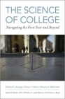 The Science of College: Navigating the First Year and Beyond Cover Image
