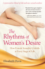 The Rhythms of Women's Desire: How Female Sexuality Unfolds at Every Stage of Life Cover Image