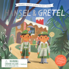 Make Your Own Fairy Tale: Hansel & Gretel Cover Image