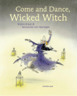 Come and Dance, Wicked Witch! Cover Image