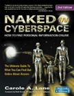 Naked in Cyberspace: How to Find Personal Information Online Cover Image