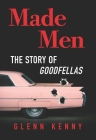 Made Men: The Story of Goodfellas Cover Image
