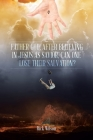 Father God, After Believing in Jesus as Savior, Can One Lose Their Salvation? Cover Image