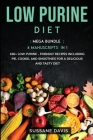 Low Purine Diet: MEGA BUNDLE - 4 Manuscripts in 1 - 160+ Low Purine - friendly recipes including pie, cookie, and smoothies for a delic Cover Image