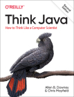 Think Java: How to Think Like a Computer Scientist Cover Image