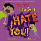 The Day Leo Said I Hate You! Cover Image