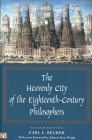 The Heavenly City of the Eighteenth-Century Philosophers: Second Edition Cover Image