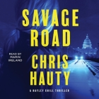 Savage Road: A Hayley Chill Thriller Cover Image