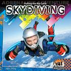 Pulling the Rip Cord: Skydiving (Adrenaline Adventure) Cover Image