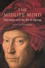 The Midlife Mind: Literature and the Art of Aging Cover Image
