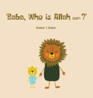 Baba, Who is Allah (swt)? Cover Image