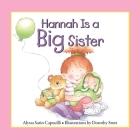 Hannah Is a Big Sister (Hannah & Henry) Cover Image