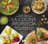 La cocina ayurveda: Que el alimento sea tu medicamento Cover Image