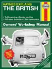 Haynes Explains - The British (Haynes Manuals) Cover Image