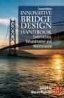 Innovative Bridge Design Handbook: Construction, Rehabilitation and Maintenance Cover Image