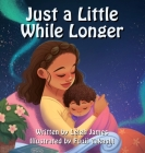 Just A Little While Longer Cover Image