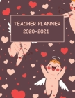 Teacher Planner 2020-2021: Beautiful Planner designed and printed on high quality for teachers - Weekly and monthly academic planner from July 20 Cover Image
